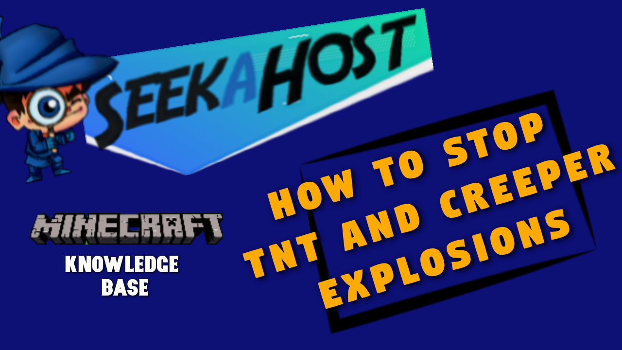 How to Stop Tnt and Creeper Explosions