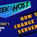 Change Your Server Type