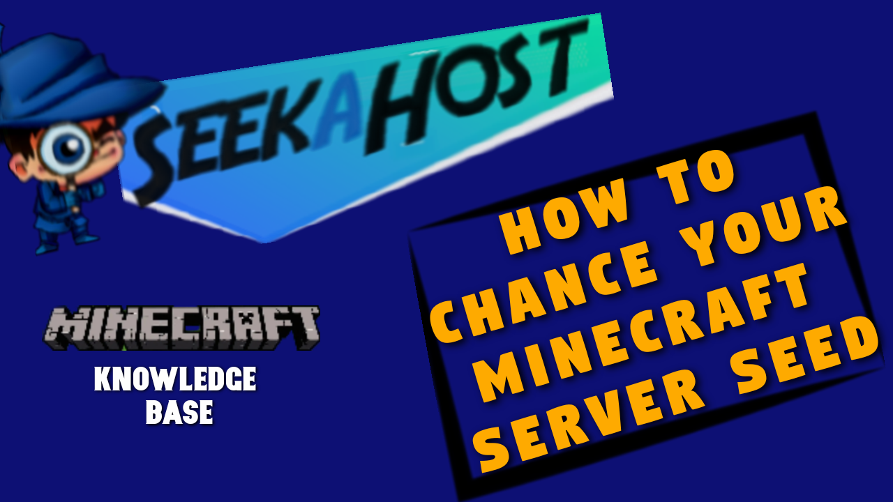 How to Change Minecraft Seeds on Your Server